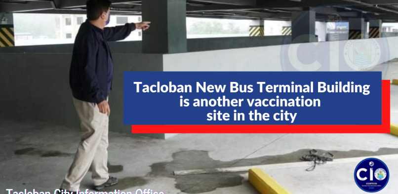 Tacloban New Bus Terminal building is another vaccination site in the city
